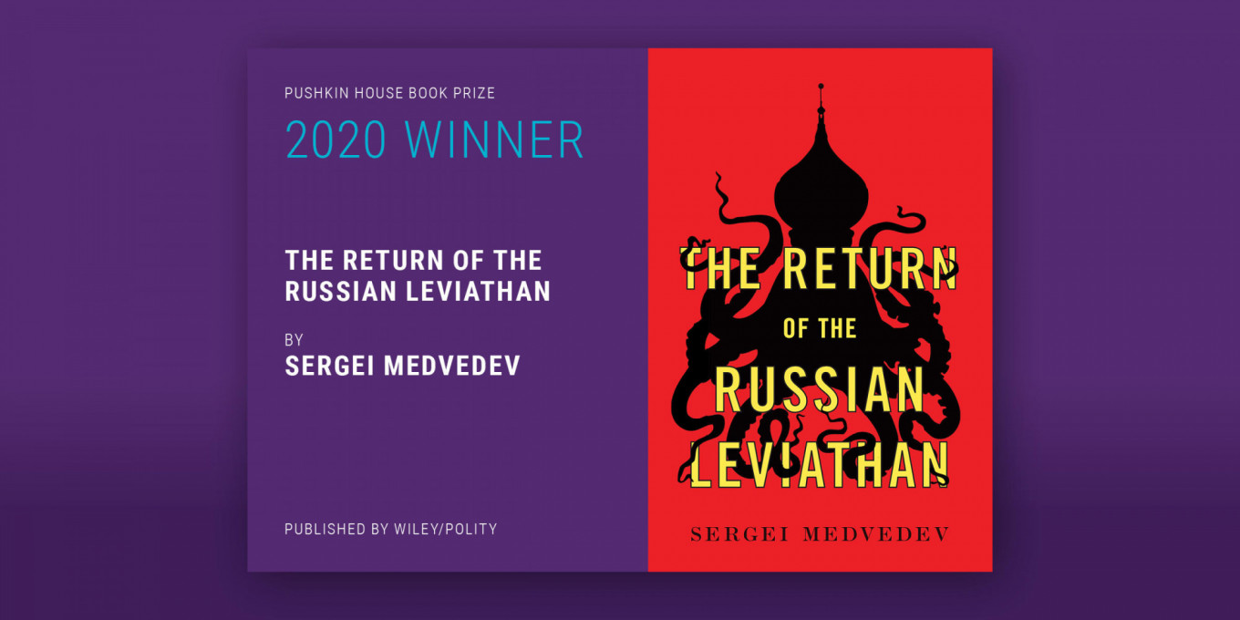 """Sergei Medvedev's """"The Return of the Russian Leviathan"""" Wins 2020 Pushkin House Book Prize"""